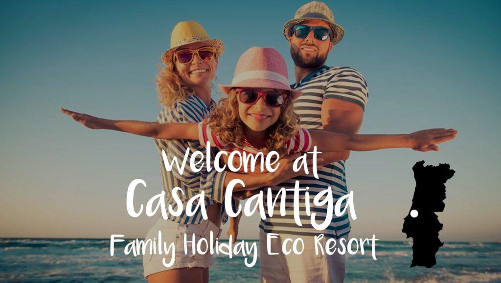 Beach Holiday Portugal at Casa Cantiga Family Holiday Eco Resort Portugal